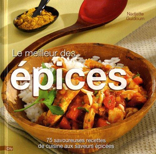 Le meilleur des épices par Nadjette Guidoum