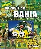 Au coeur de Bahia [Import]
