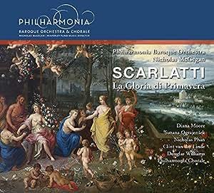 Scarlatti: La Gloria Di Primavera [Diana Moore; Suzana Ograjensek; Philharmonia Chorale; Buce Lamott, Nicholas McGegan] [PHILHARMONIA BAROQUE : PBP-09]