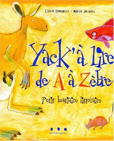 "<a href=""/node/12346"">Yack'à lire de A à Zèbre</a>"
