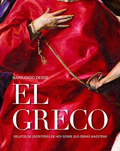 Narrando desde El Greco (General)