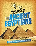 The Genius of the Ancient Egyptians (Genius of the Ancients)