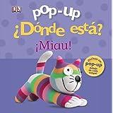 Pop-up ¿Dónde está? ¡Miau! (Castellano - A PARTIR DE 0 AÑOS - MANIPULATIVOS (LIBROS PARA TOCAR Y JUGAR), POP-UPS - Pop-up ¿Dó