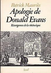 Apologie de Donald Evans (résurgences de la rhétorique)