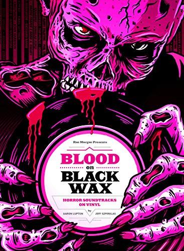 Blood on Black Wax: Horro