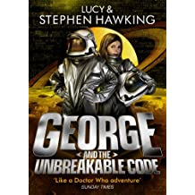 George and the Unbreakable Code (George's Secret Key to the Universe)