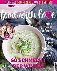Sonderheft MIXX: Food with Love: So schmeckt der Winter