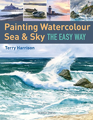Painting Watercolour Sea & Sky the Easy Way (Craft Polymer Clay Bücher)