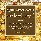 Telecharger Livres Que savez vous sur le whisky 30 dessous de verre (PDF,EPUB,MOBI) gratuits en Francaise
