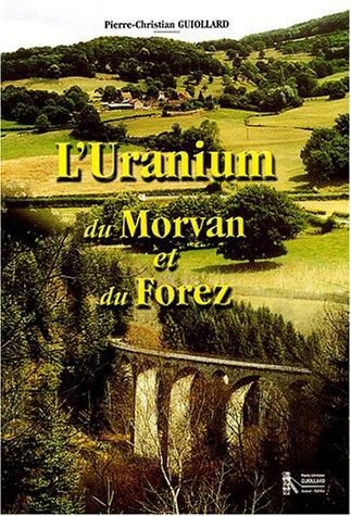 L'ranium du Morvan et du Forez