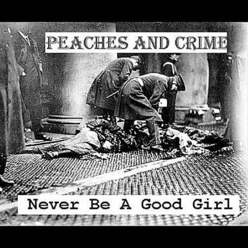 Never Be a Good Girl - Single