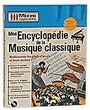 Mon encyclopédie de la musique classique