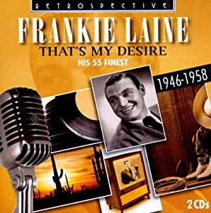 That's My Desire: His 55 Finest (1946-1958)