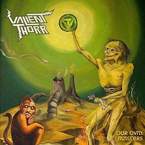 Our Own Masters by Valient Thorr (2013-06-18)