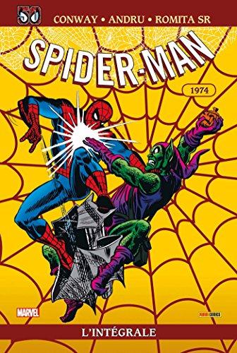 Spider-man : l'intégrale T12 ed 50 ans 1974