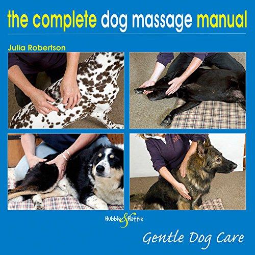 Complete Dog Massage Manual: Gentle Dog Care
