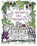 El Secreto del Bosque: Encuentra las joyas escondidas. Un libro para colorear para adultos. (Tapa blanda)