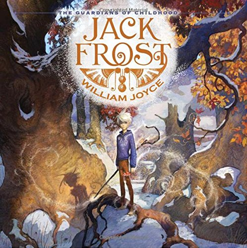 The Guardians of Childhood: Jack Frost (Guardians of Childhood Chapter Books)