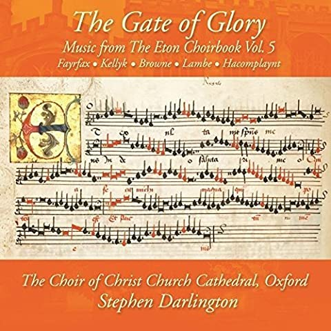 The Gate of Glory: Music from the Eton Choirbook Vol. 3