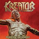 Kreator: Phantom Antichrist (Audio CD)
