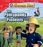 The Pontypandy Pioneers (Fireman Sam)