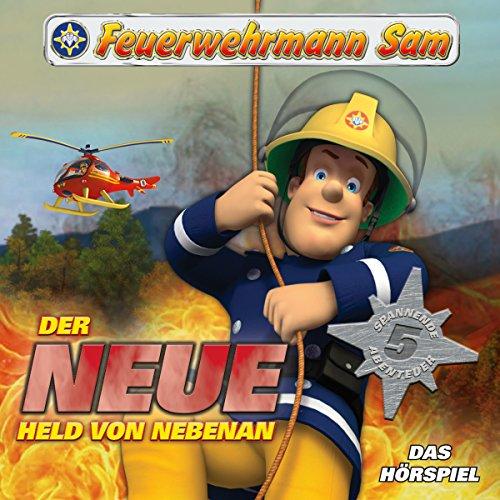 Preisvergleich Produktbild Der neue Held von nebenan (Feuerwehrmann Sam, Folgen 1-5)
