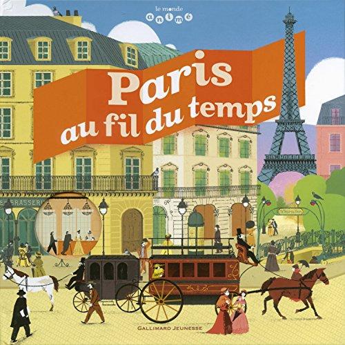 Paris au fil du temps par Jean-Michel Billioud