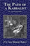 The Path of a Kabbalist: An Autobiography