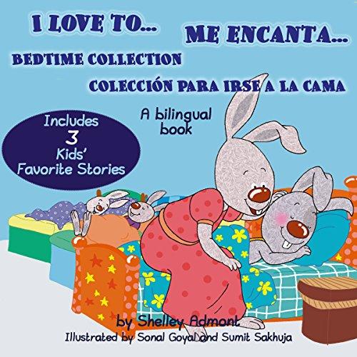 I Love to... Me enchanta... (English Spanish Bilingual Collection) (English Edition) por Shelley Admont