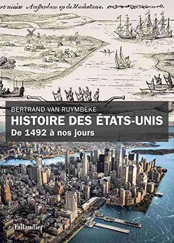 Histoire des États-Unis - De 1492 à nos jours