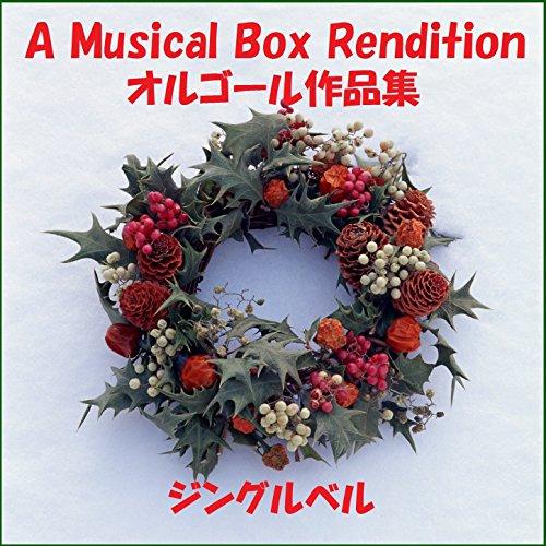 A Musical Box Rendition of Jingle Bell (Music Box Bells Jingle)