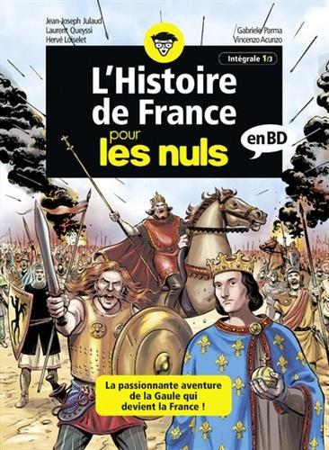 L'Histoire de France pour les Nuls en BD, intgrale 1