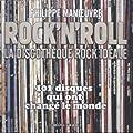 Rock'n'roll - La discothèque rock idéale 101 disques qui ont changé le monde