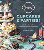Trophy Cupcakes and Parties!: Deliciously Fun Party Ideas and Recipes from Seattle's Prize-Winning Cupcake Bakery by Jennifer Shea (2013-09-24)