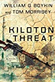 [(Kiloton Threat)] [By (author) LT William G Boykin ] published on (September, 2011)