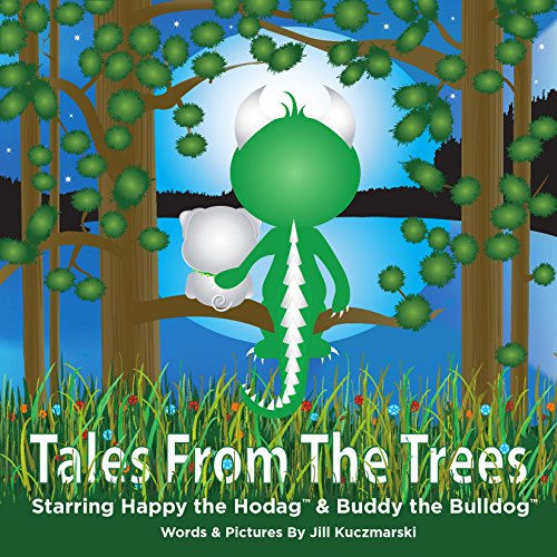 tales-from-the-trees-starring-happy-the-hodag-and-buddy-the-bulldog-english-edition