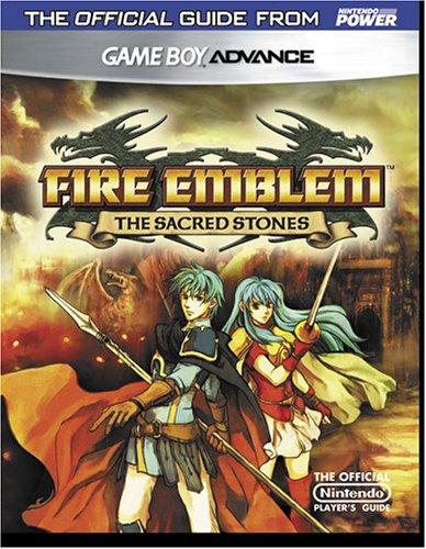 Official Nintendo Fire Emblem: The Sacred Stones Player's Guide