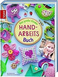 Das große Kinder-Handarbeitsbuch