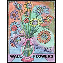 Wall Flowers: 50 pictures ready for colored pencils (English Edition)