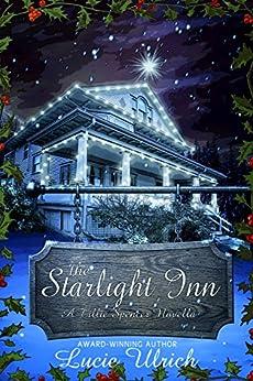 Starlight Inn (A Tillie Spencer Novella Book 1) by [Ulrich, Lucie]