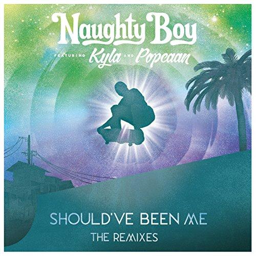 Should've Been Me (The Remixes...