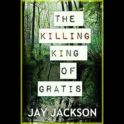 The Killing King of Gratis
