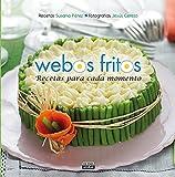Recetas para cada momento (Webos Fritos) (Gastronomía)