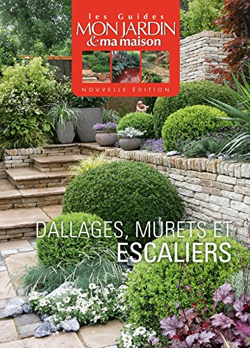 Dallages, murets et escaliers