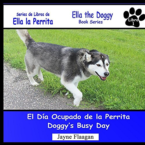 El Día Ocupado de la Perrita (Doggy's Busy Day) (Ella La Perrita (Ella the Doggy))