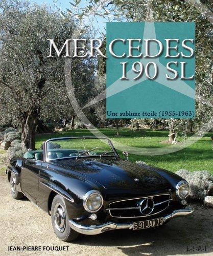 Mercedes 190 SL : Une sublime étoile (1955-1963)