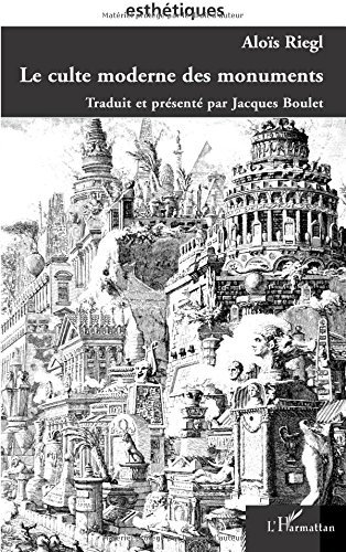 Le culte moderne des monuments by Alo??s Riegl (2003-10-01)