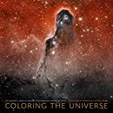 Image de Coloring the Universe: An Insider's Look at Making Spectacular Images of Space