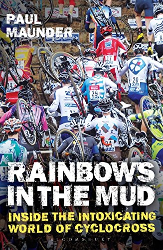 Rainbows in the Mud: Inside the Intoxicating World of Cyclocross