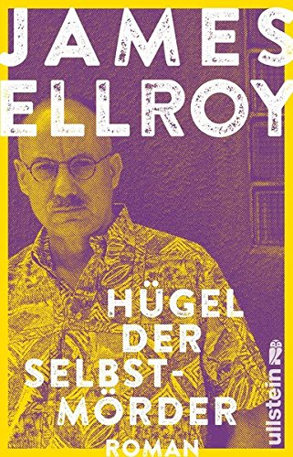 Ellroy, James: Hügel der Selbstmörder